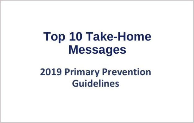 Top 10 Take-Home Messages for the Primary Prevention of Cardiovascular Disease 2019 Guideline